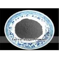 Buy cheap Welding Material Ferro Boron Powder B 14%-25% C 0.1%- 0.5% Chemical Composition product