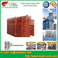 Buy cheap Pendant CFB Boiler Superheater In Power Weight Heft 30ton-Plant 130 MW , Convective Superheater product